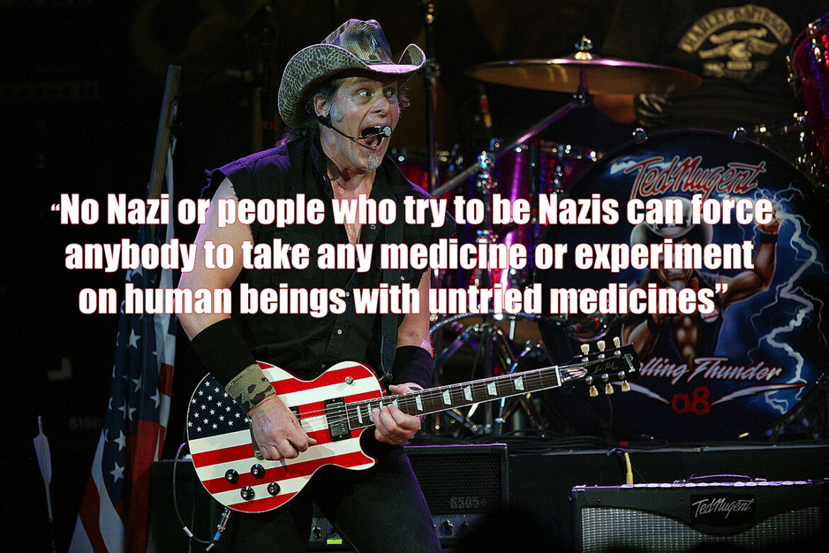Ted Nugent Is Still Standing Strong Against the Experimental COVID Vaccines